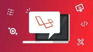 Laravel 框架2019项目全流程专业课程