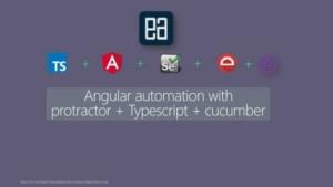 Angular 自动化 Protractor + Typescript + Cucumber