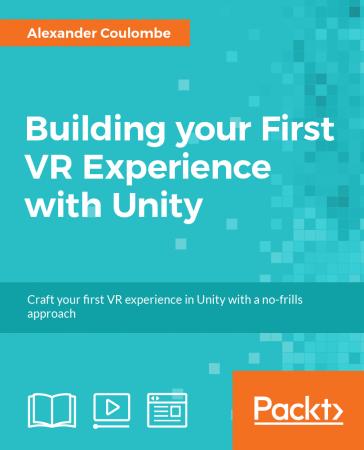 使用Unity构建您的第一次VR虚拟现实体验